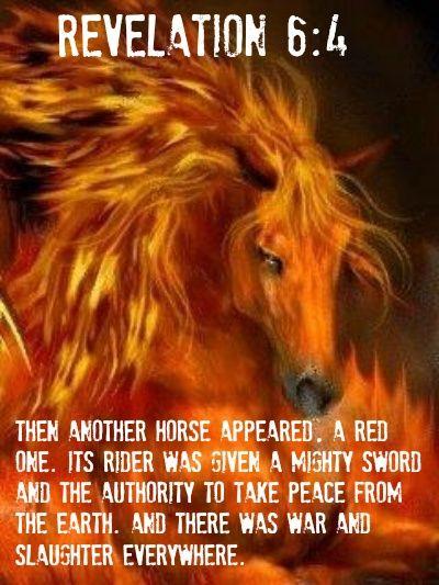 Red Horse | matt 24.....Wars and reports of war. | Pinterest