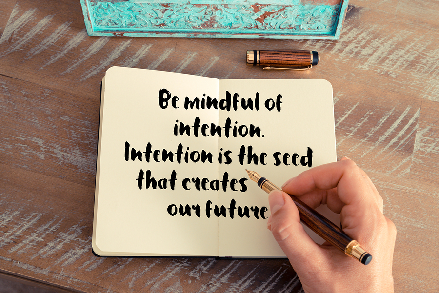 Setting Intentions - The Key to Making Your Goals Succeed ...