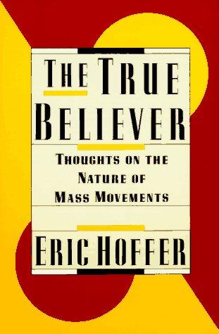 The True Believer by Hoffer - AbeBooks