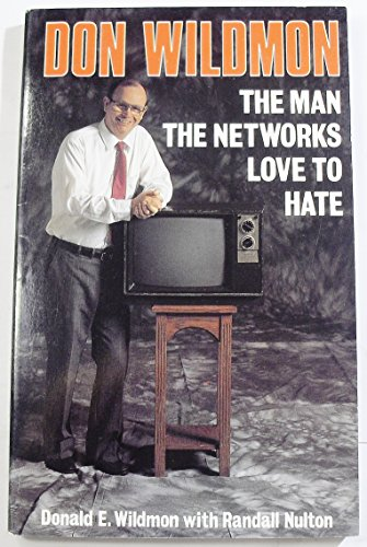 9780917851148: Don Wildmon: The Man the Networks Love to ...