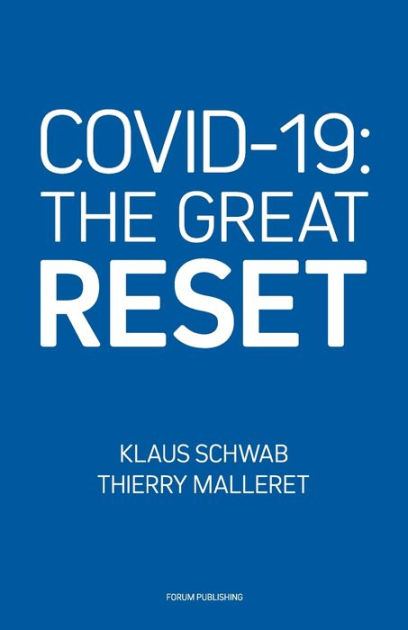 COVID-19: The Great Reset by Thierry Malleret, Klaus ...