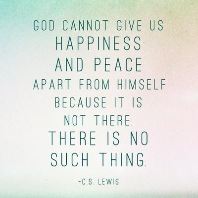 ... You, C. S. Lewis, For These Oh So Meaningful Quotes | Proverbs Way