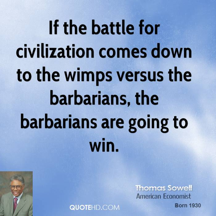 If The Battle For Civilization Comes Down To The Wimps Versus The ...