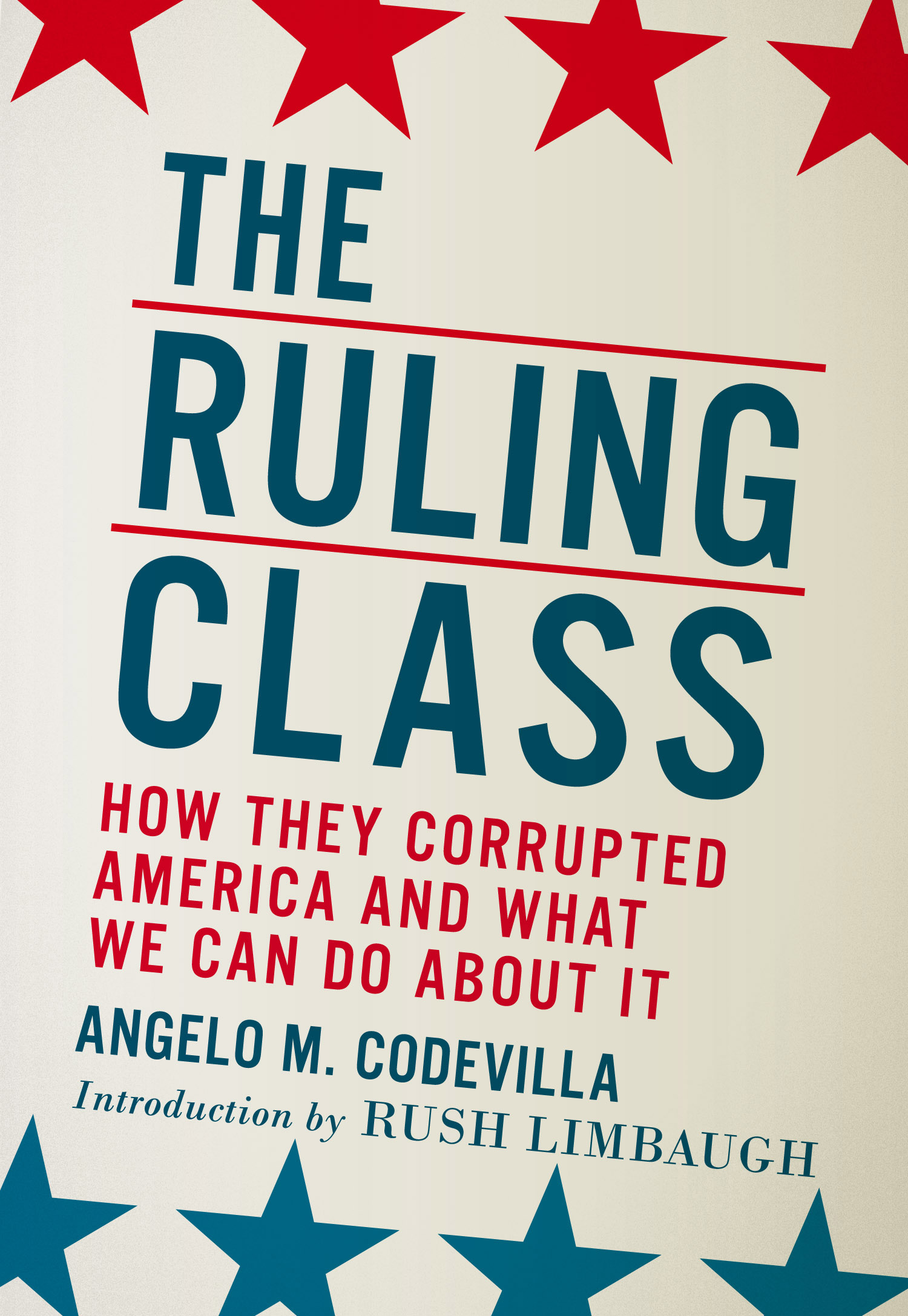 "... ""America's Ruling Class — and the Perils of Revolution"
