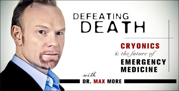 Defeating Death : Cryonics and the Future of Emergency Medicine - Remarkably Human