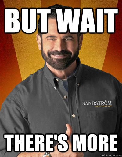 But wait There's more - Billy Mays - quickmeme