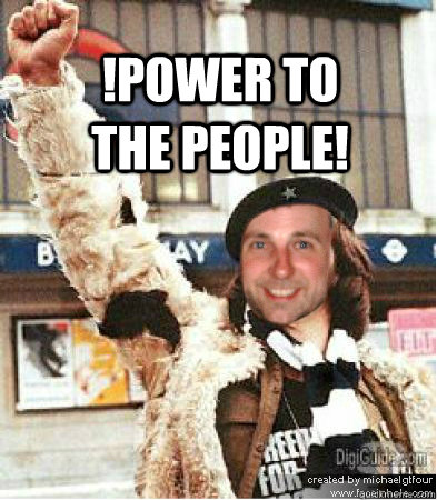 !power to the people! - citizen smith - quickmeme