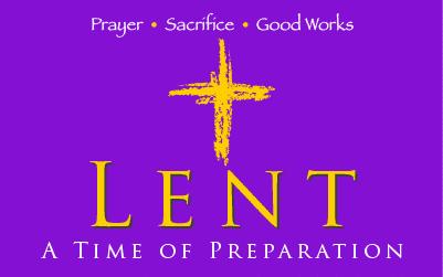 Lent: A Time of Preparation - St. Margaret Mary Catholic ...