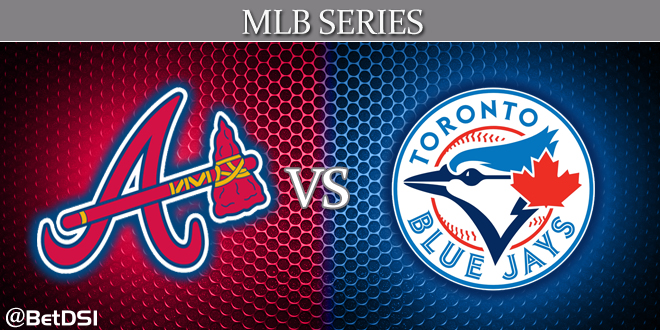 2015 Toronto Blue Jays vs Atlanta Braves MLB Series Lines