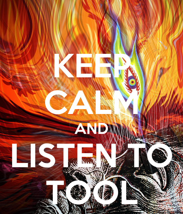KEEP CALM AND LISTEN TO TOOL - KEEP CALM AND CARRY ON Image Generator