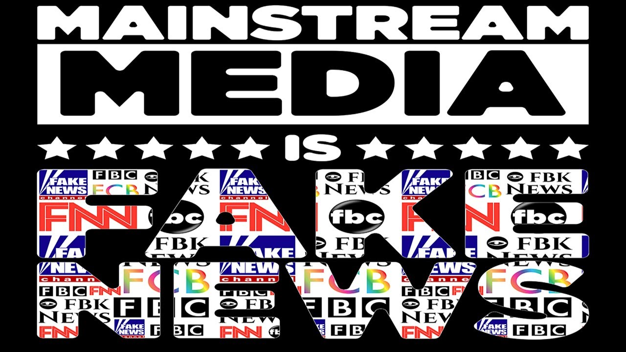 THE MAINSTREAM MEDIA IS THE ENEMY OF THE PEOPLE! (Updated ...