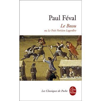 Le bossu - poche - Paul Féval - Achat Livre - Achat & prix ...