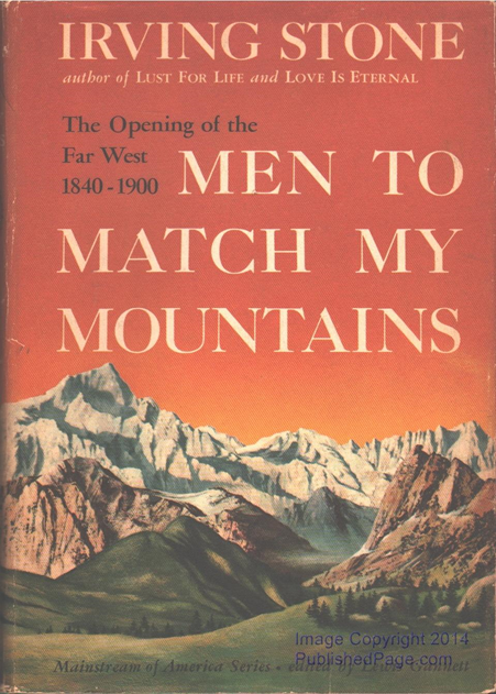 Men to Match My Mountains by Irving Stone | Brownsburg Public Library