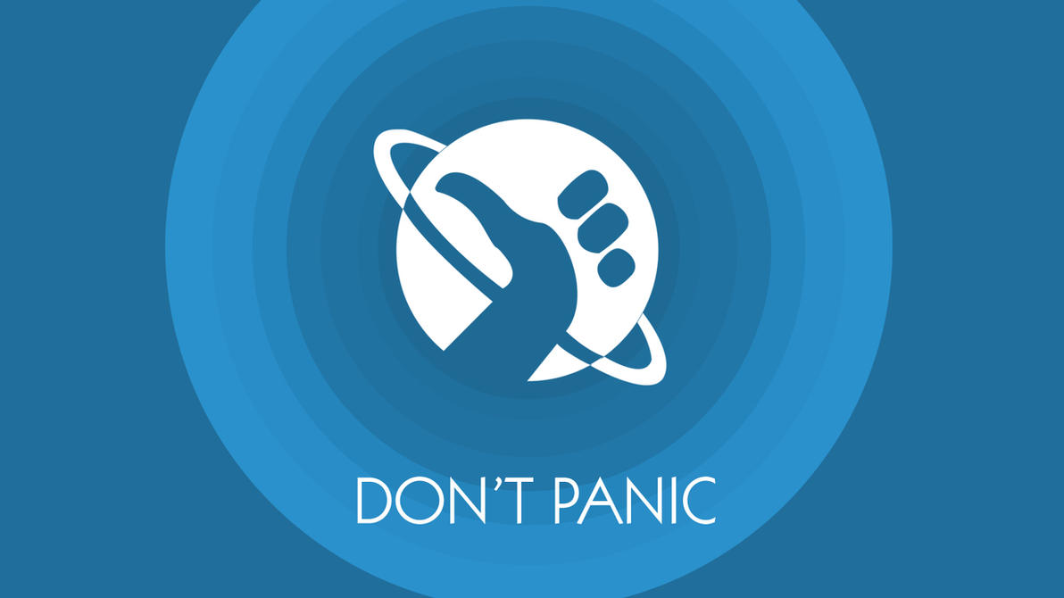 Don't Panic Wallpaper by Vantaj