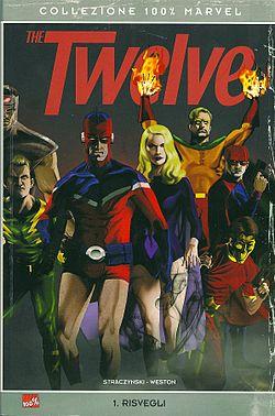 The Twelve n. 1 sulla copertina Collezione 100% Marvel, dipinta da ...