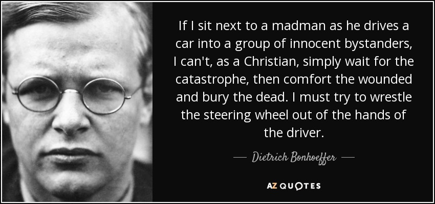 TOP 25 QUOTES BY DIETRICH BONHOEFFER (of 425) | A-Z Quotes