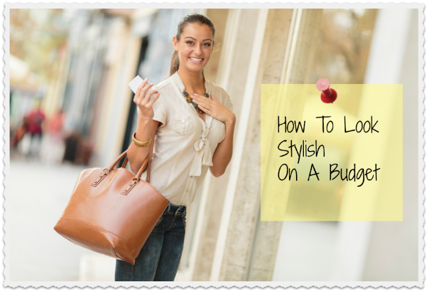 Cheap Chic - How to look stylish on a budget ...