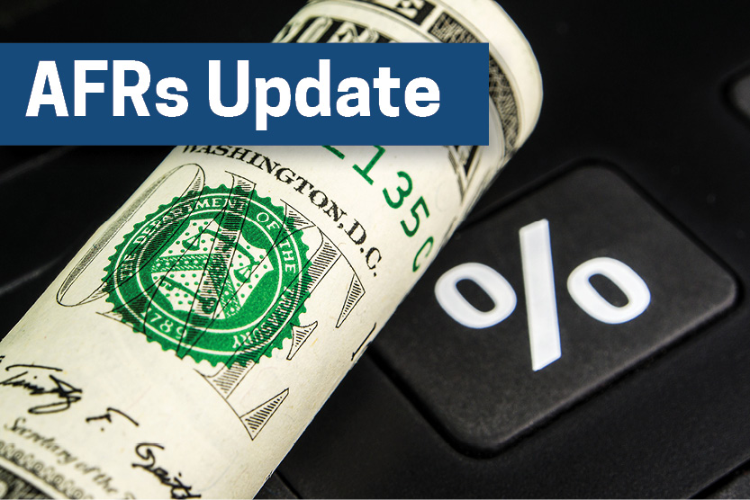 the internal revenue service has released the applicable federal rates ...