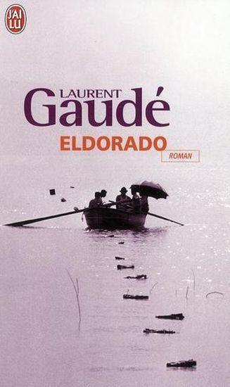Livre - Eldorado - Laurent Gaudé