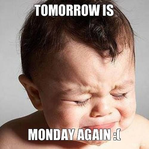 Crying Baby Tomorrow Is Monday Again Quote Pictures ...