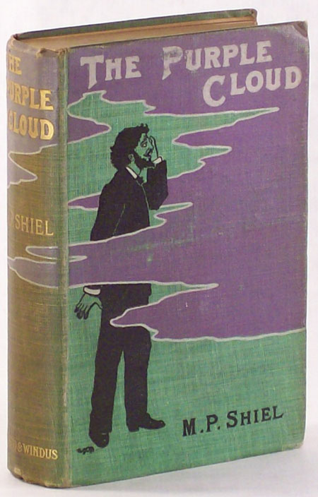 THE PURPLE CLOUD   Shiel   First edition, first printing