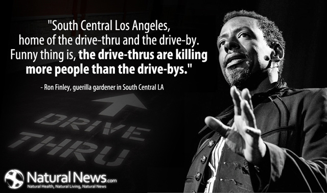 "the drive-bys."" - Ron Finley, guerilla gardener in South Central LA ..."