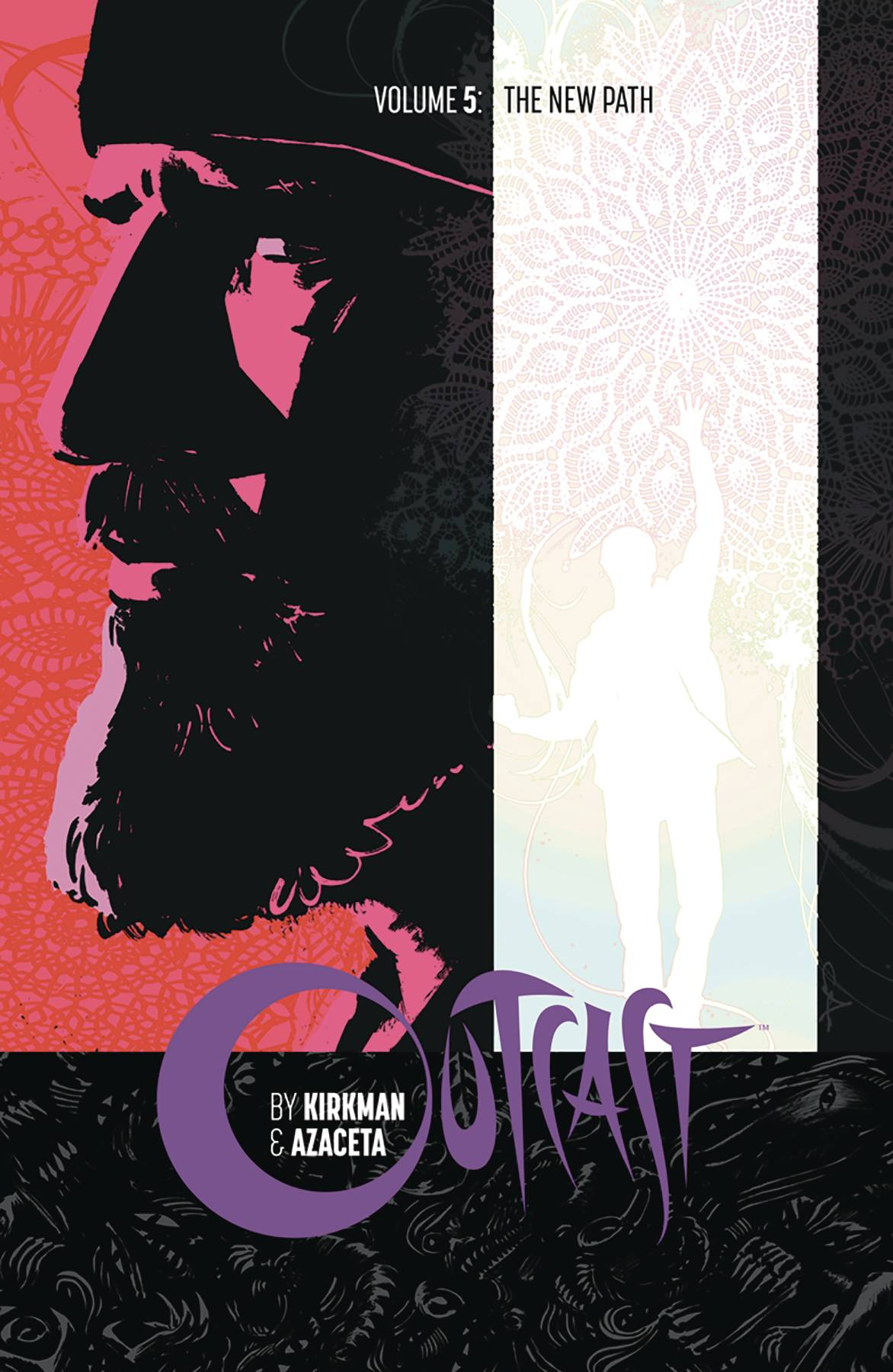 Outcast vol 5: The New Path s/c by Robert Kirkman & Paul Azaceta