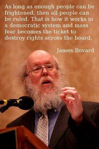As long as enough people can be frightened, then all ...
