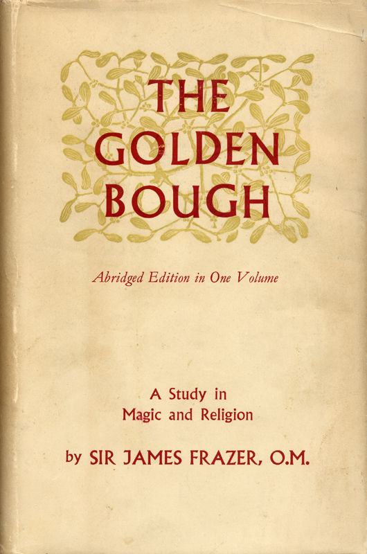The Golden Bough by J.G. Frazer - Cover Art Design by ...