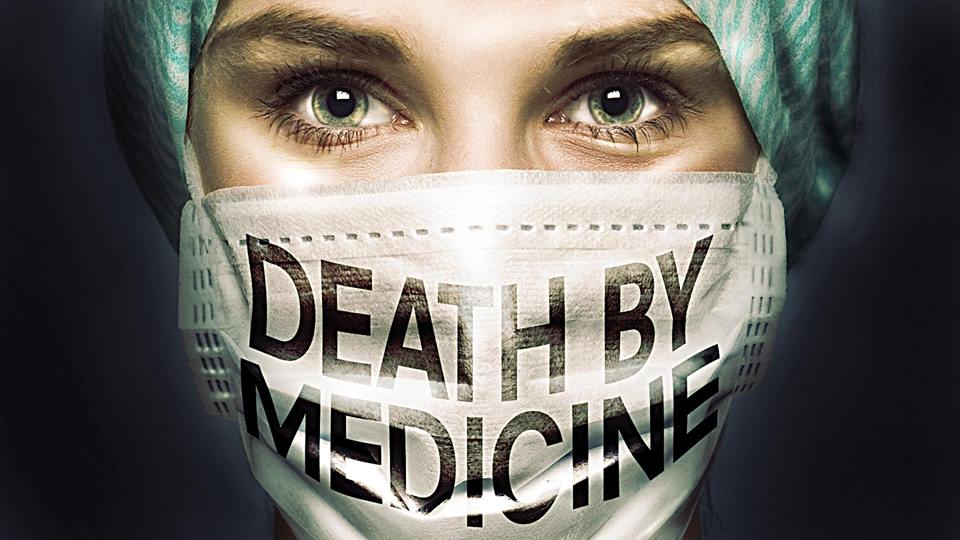 """Proof Conventional Medicine is a """"Killing Machine"""" 