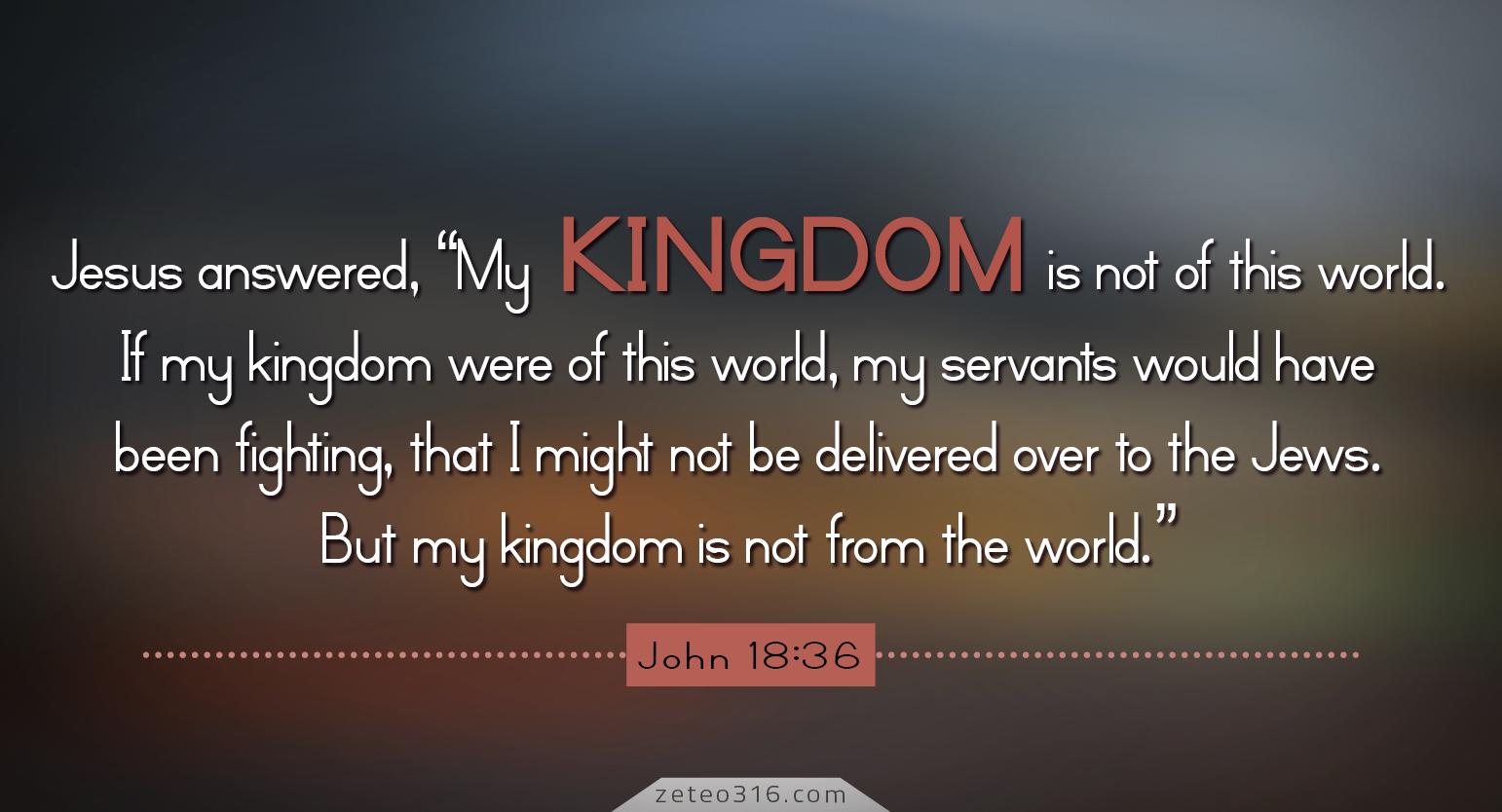 Today's Inspiration - K is for Kingdom - Zeteo 3:16