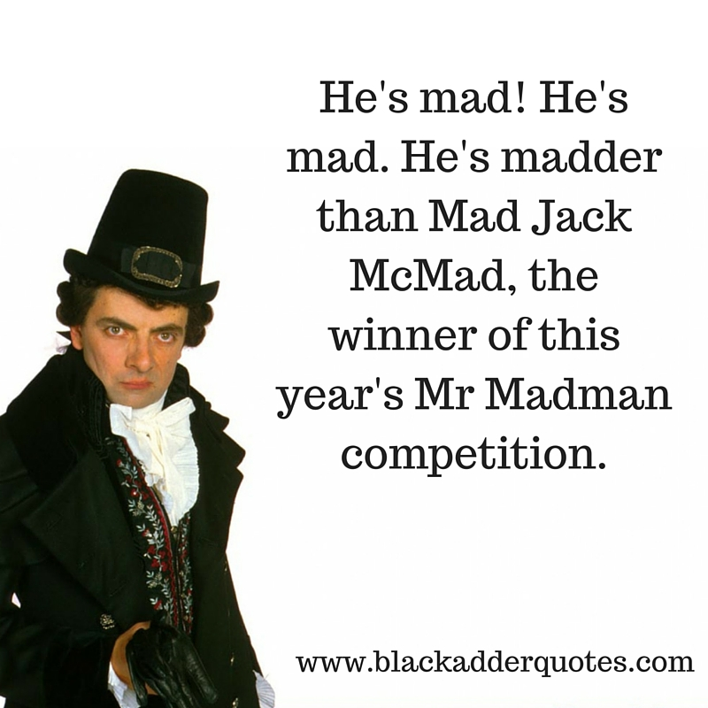 blackadder-quotes-series-3-mad-jack-macm