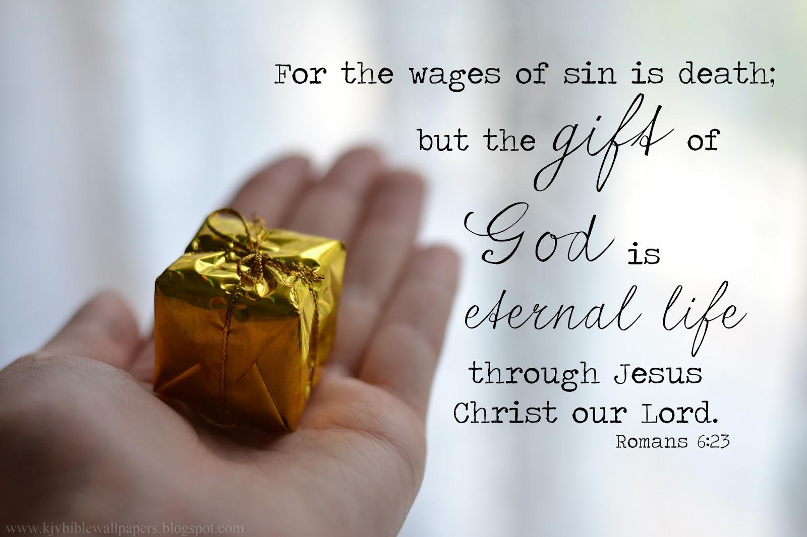 KJV Bible Wallpapers: The Gift of God - Romans 6:23