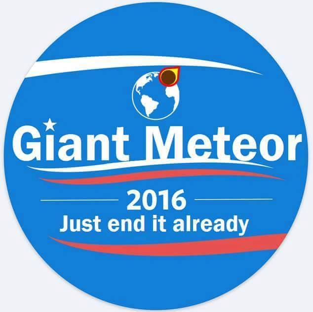 Giant Meteor 2016 campaign button