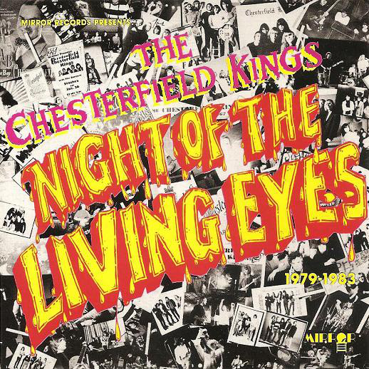 ... FIELDS: The Chesterfield Kings - Night of the Living Eyes (1979-1983
