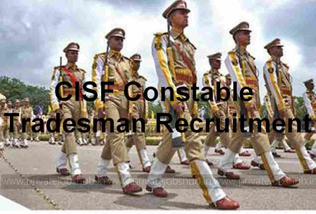 CISF Constable Tradesman Recruitment 2017–18 (378) CT Male ...