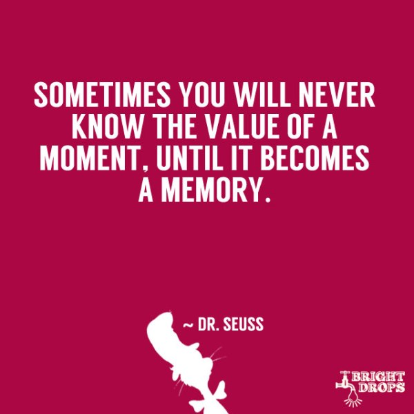 From Bright Drops: 37 Dr. Seuss Quotes to Live By | A ...