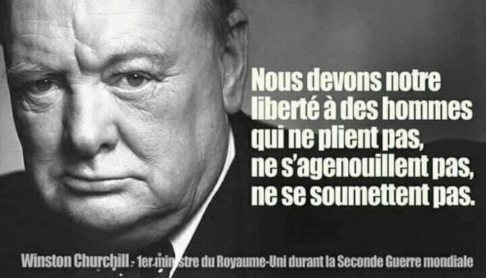 Churchill: Nous devons notre liberté à des hommes qui ne ...