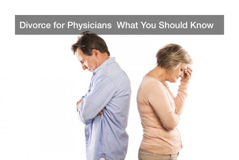 Divorce for Physicians What You Should Know - bidti.org