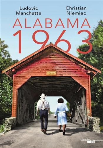 Alabama 1963 : un roman sur la ségrégation en Amérique ...