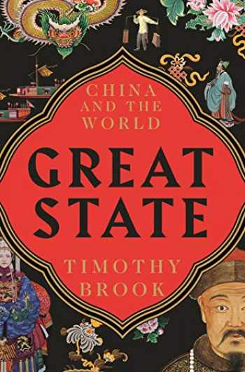 Sell, Buy or Rent Great State: China and the World ...