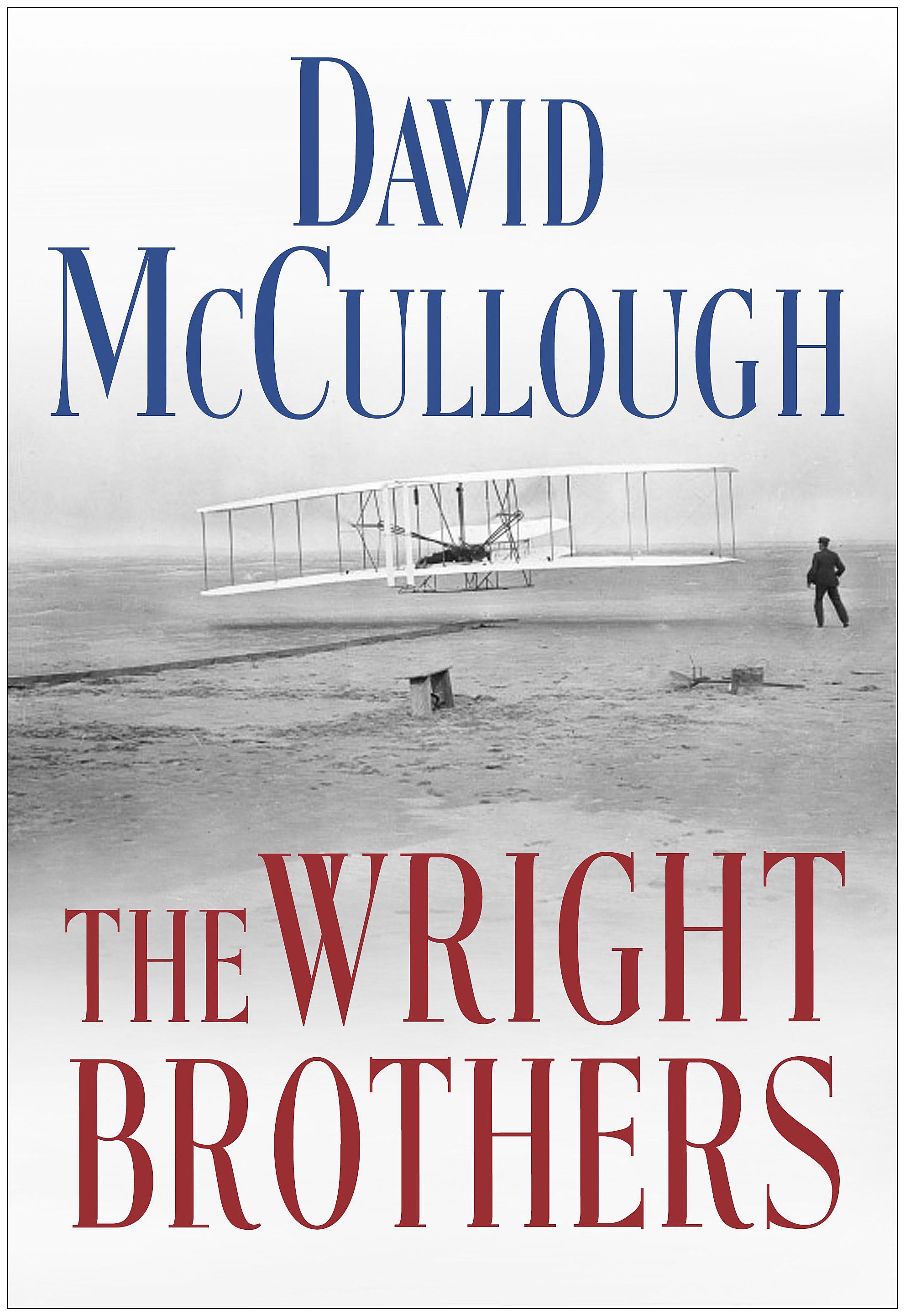 The Wright Brothers by David McCullough | Disco Demolition Night