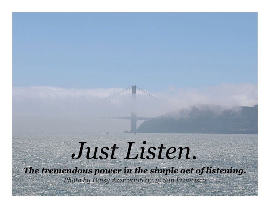The Power Of Listening Quotes. QuotesGram