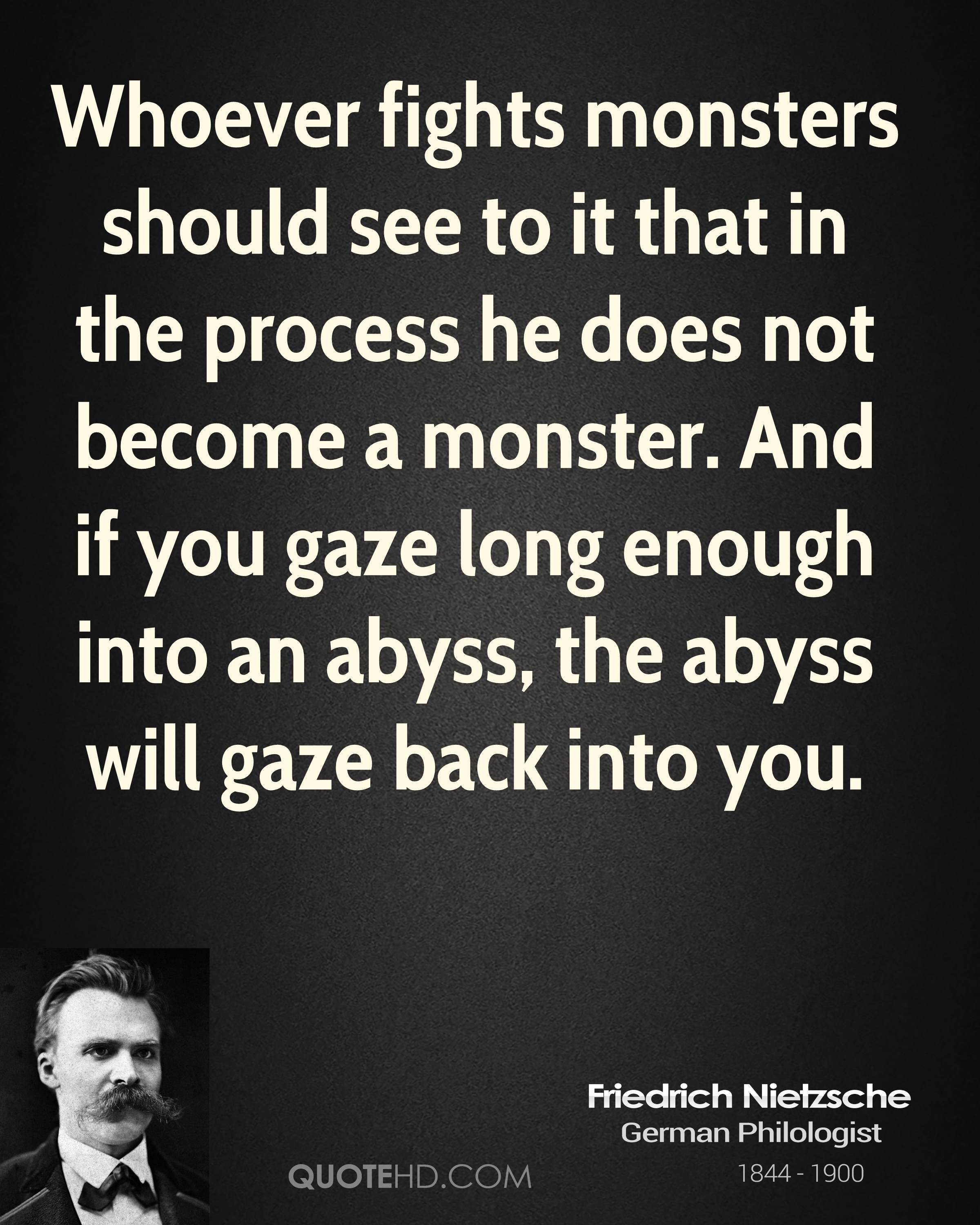 Gaze Into The Abyss Nietzsche Quotes. QuotesGram