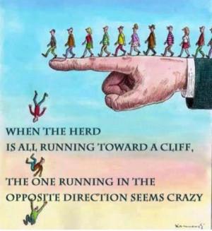 Herd Mentality Quotes. QuotesGram