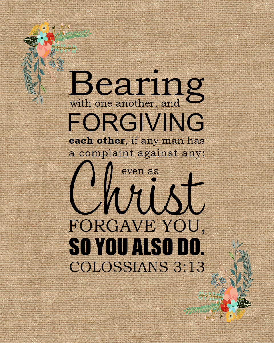 Colossians 3:13 Forgiving Each Other - Free Bible Verse ...