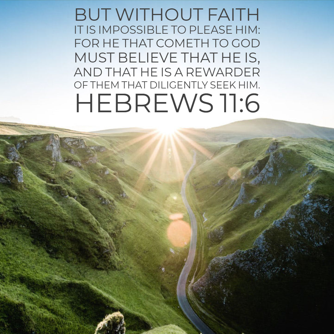 Hebrews 11:6 - Please Him With Faith - Free Art Download ...