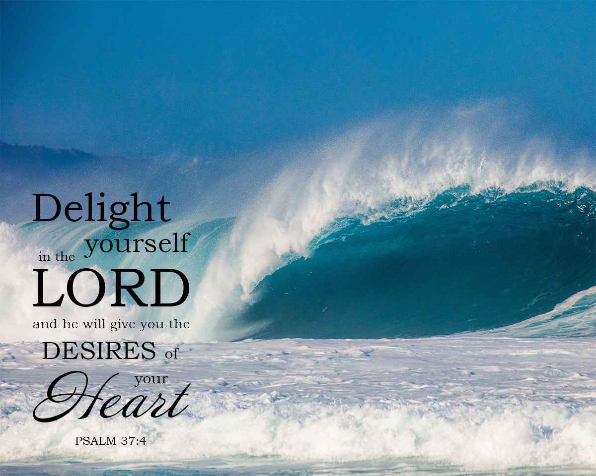 Psalm 37:4 Delight Yourself in the Lord - Free Bible Art ...
