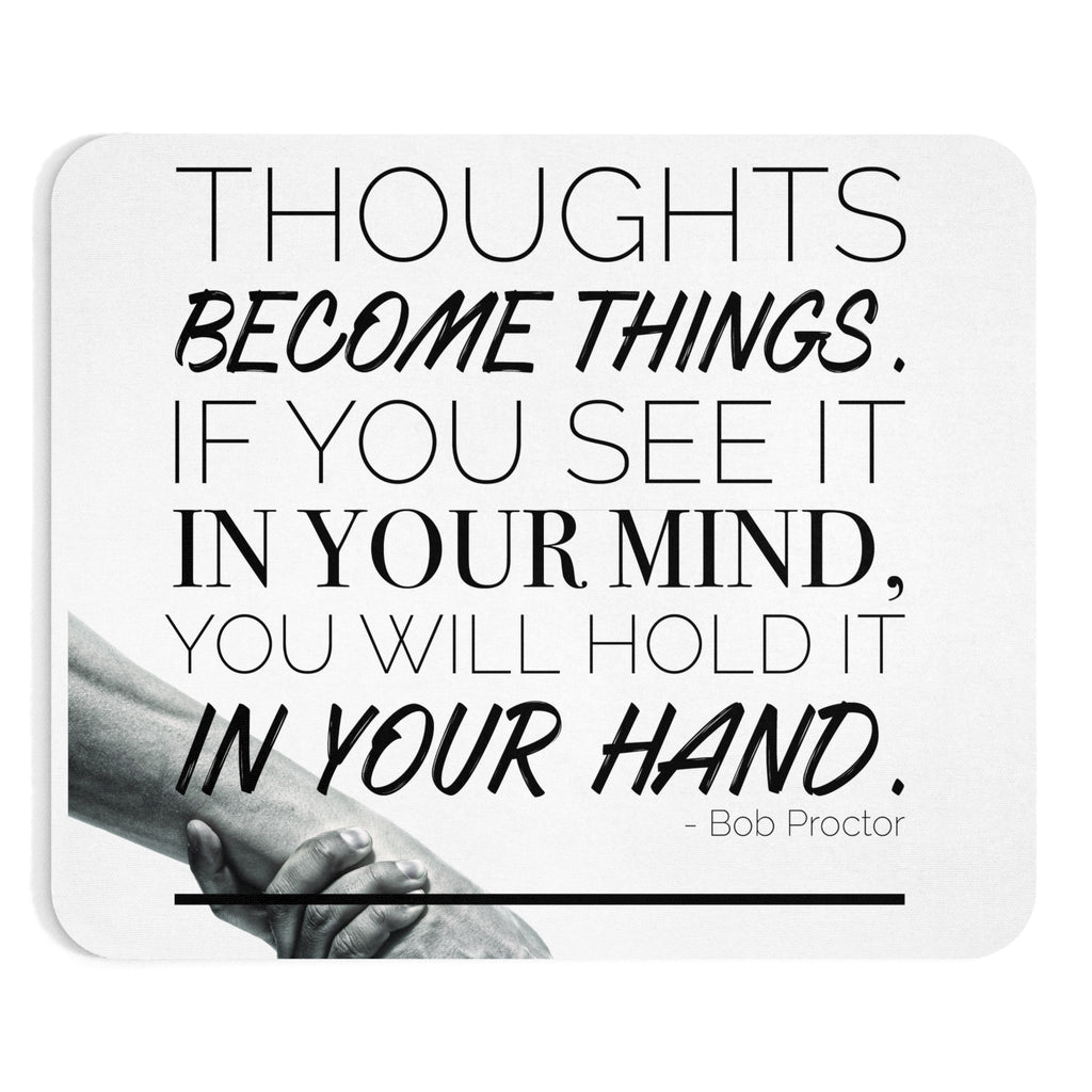 Thoughts Become Things | the quotes
