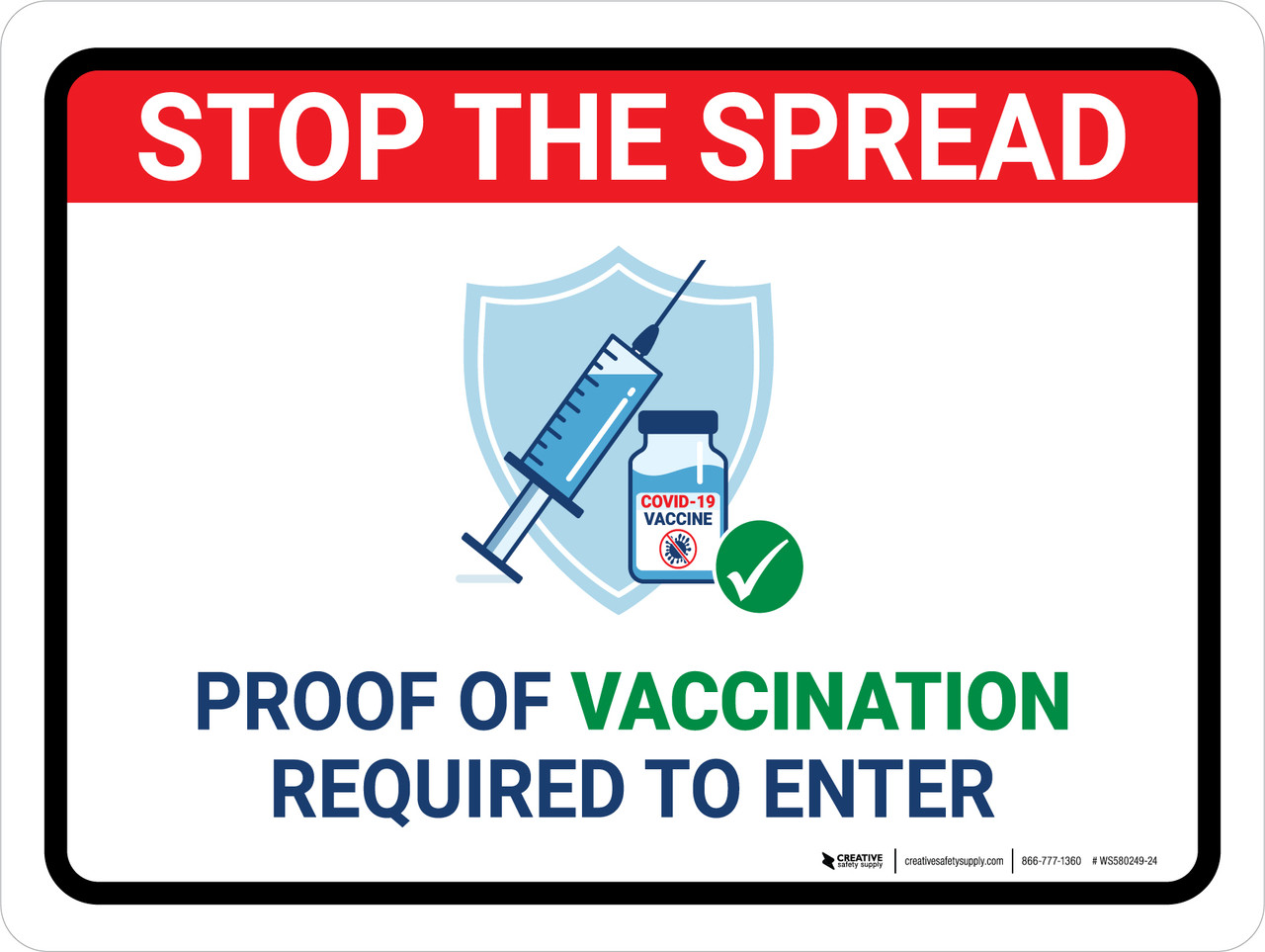 Stop The Spread: Proof Of Vaccination Required To Enter ...